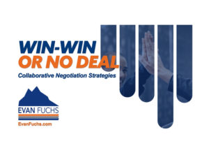 Win Win or No Deal: Collaborative Negotiation Strategies